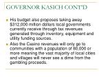 governor kasich cont d