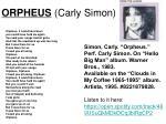 orpheus carly simon