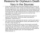 reasons for orpheus s death vary in the sources