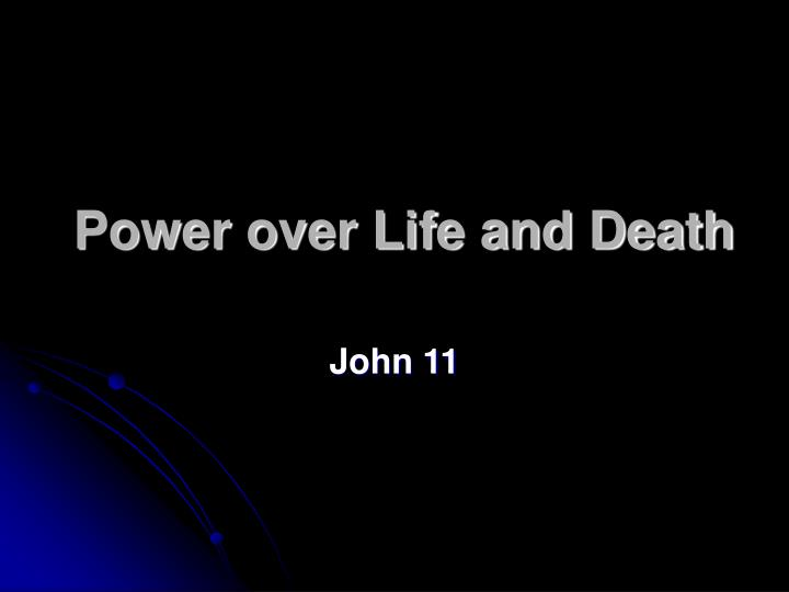power over life and death n.