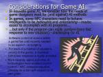 considerations for game ai1