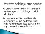 in vitro selekcja embrion w