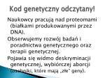 kod genetyczny odczytany