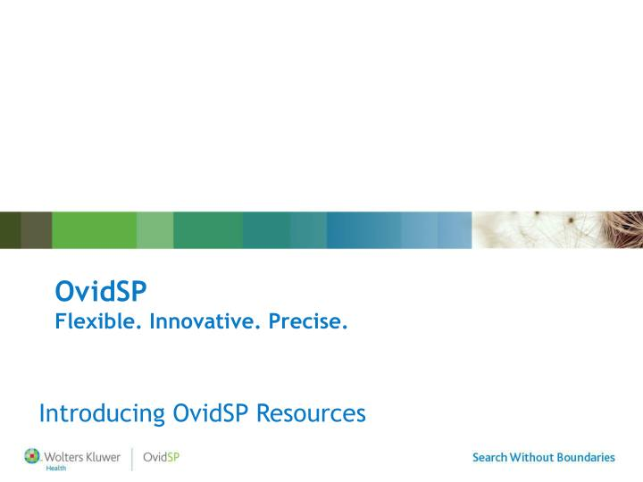 introducing ovidsp resources n.