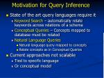 motivation for query inference