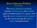 query inference problem new languages