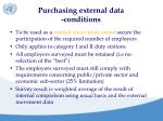 purchasing external data conditions