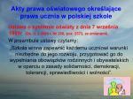 akty prawa o wiatowego okre laj ce prawa ucznia w polskiej szkole