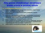 akty prawa o wiatowego okre laj ce prawa ucznia w polskiej szkole1