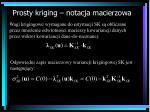 prosty kriging notacja macierzowa1