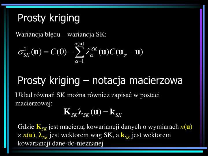 Wariancja błędu – wariancja SK: