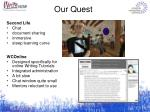 our quest1