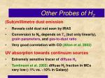 other probes of h 2