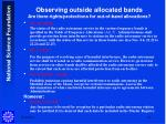 observing outside allocated bands are there rights protections for out of band allocations
