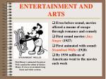 entertainment and arts