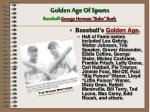 golden age of sports baseball george herman babe ruth