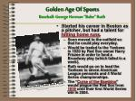 golden age of sports baseball george herman babe ruth2