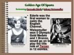 golden age of sports swimming gertrude ederle johnny weissmuller