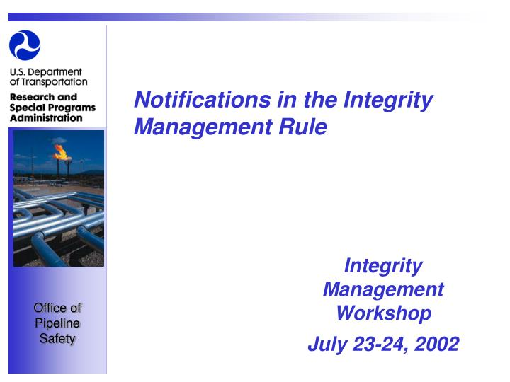 notifications in the integrity management rule n.