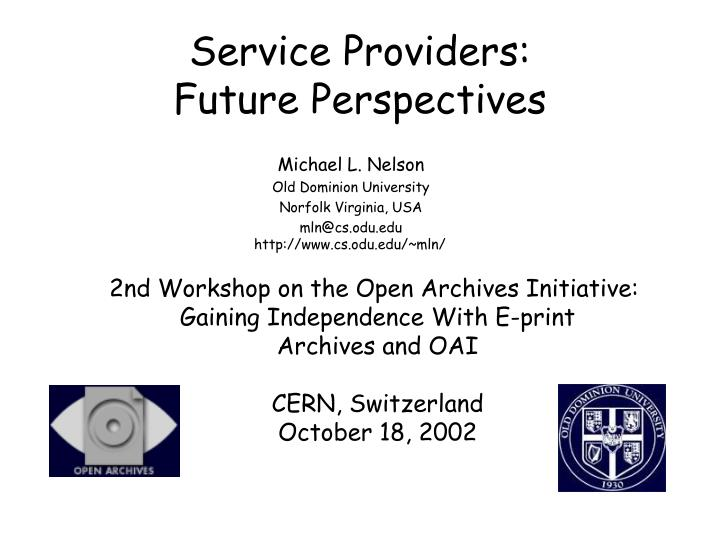 service providers future perspectives n.