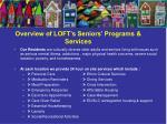 overview of loft s seniors programs services