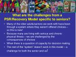 what are the challenges from a psr recovery model specific to seniors