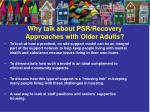 why talk about psr recovery approaches with older adults