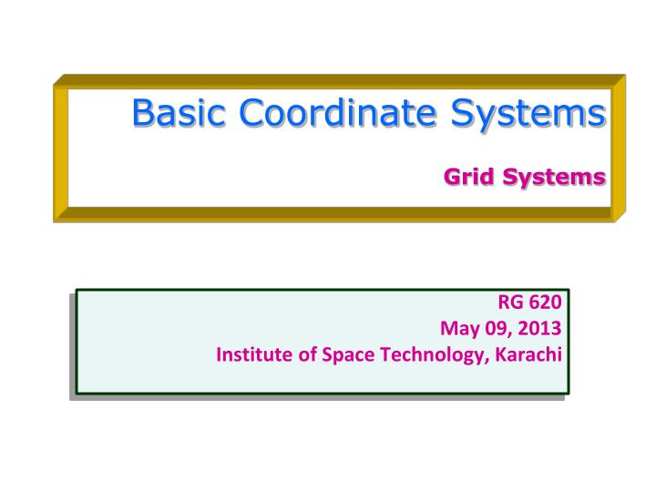 basic coordinate systems grid systems n.