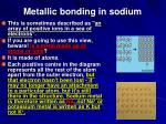 metallic bonding in sodium1
