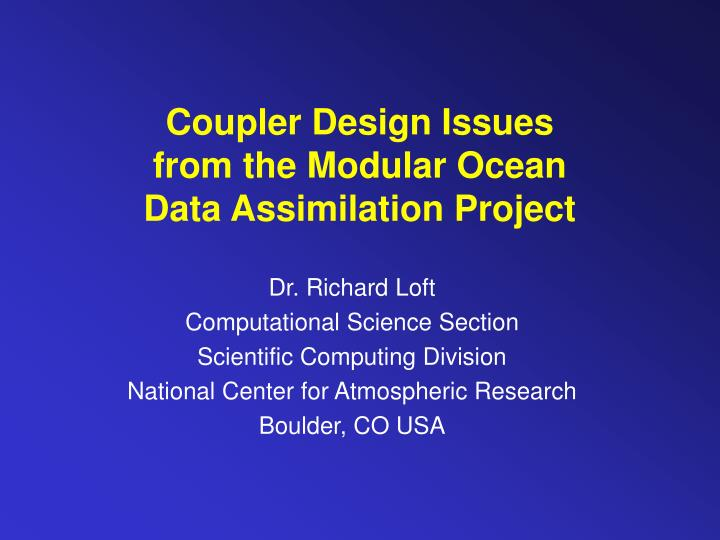 coupler design issues from the modular ocean data assimilation project n.
