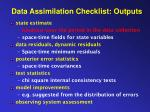 data assimilation checklist outputs