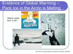 evidence of global warming pack ice in the arctic is melting