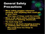 general safety precautions1