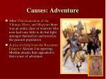 causes adventure