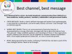 best channel best message