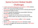some current global health challenges