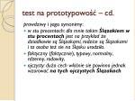test na prototypowo cd