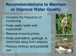 recommendations to maintain or improve water quality