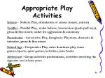 appropriate play activities