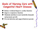 goals of nursing care with congenital heart disease