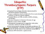 idiopathic thrombocytopenic purpura itp