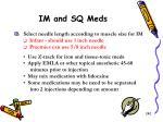 im and sq meds