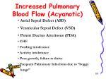 increased pulmonary blood flow acyanotic