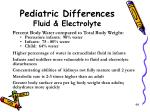 pediatric differences fluid electrolyte
