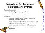 pediatric differences neurosensory system