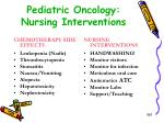 pediatric oncology nursing interventions