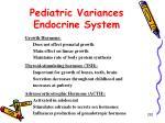 pediatric variances endocrine system