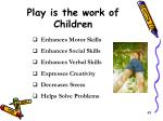 play is the work of children