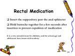 rectal medication