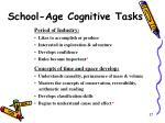 school age cognitive tasks